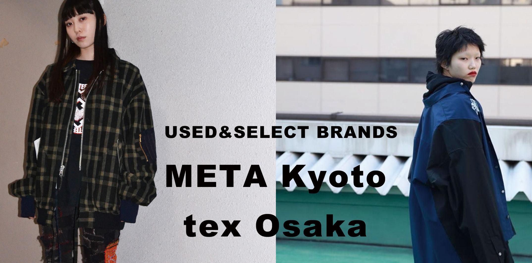 META kyoto , tex osaka